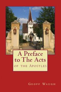 A A Preface to the Acts 1