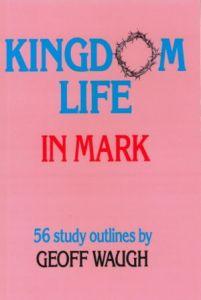 Kingdom Life in Mark