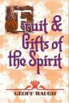 Fruit & Gifts of the Spirit
