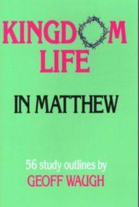 Kingdom Life in Matthew
