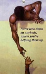 I never look down