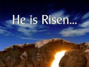J He is risen