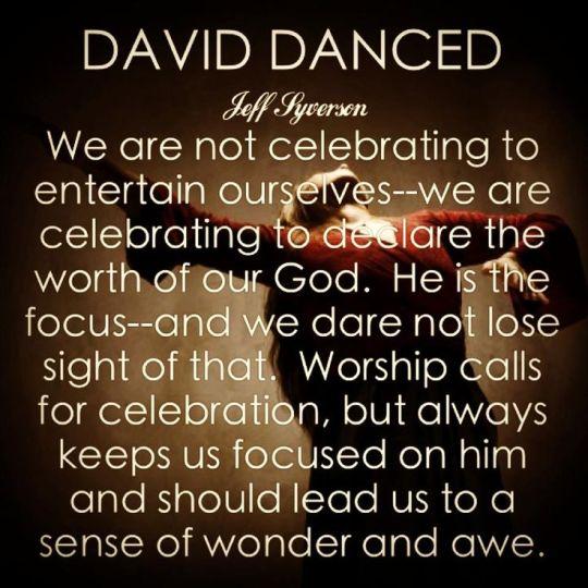 David danced